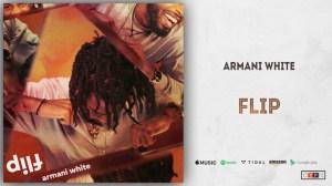 Armani White - Flip
